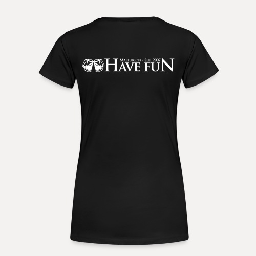 Logo Have Fun Malfurion - Frauen Premium T-Shirt
