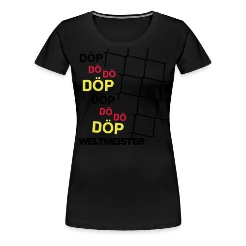 Doepweltmeister - Frauen Premium T-Shirt