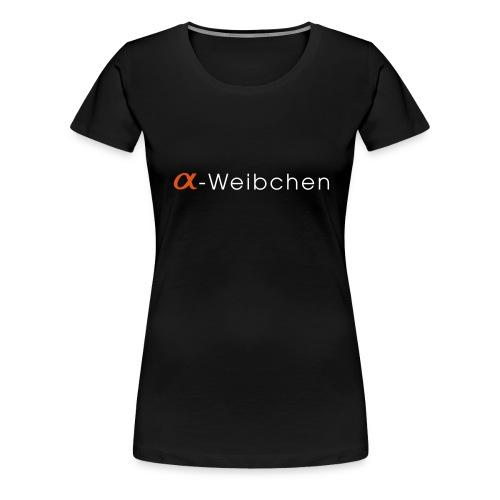 alphaweibchen text - Frauen Premium T-Shirt