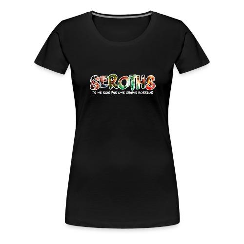 Pas une chaine horreur - T-shirt Premium Femme