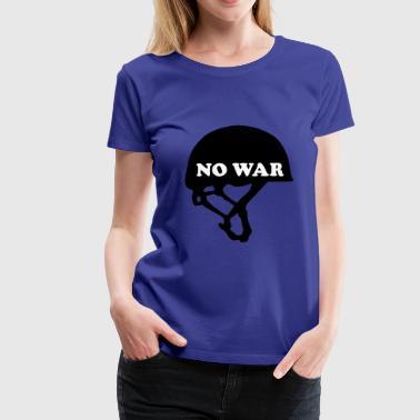No War - Krieg - Premium-T-shirt dam