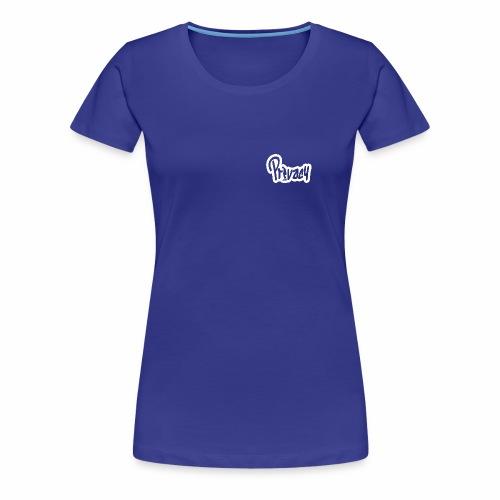 Privacy - T-shirt Premium Femme