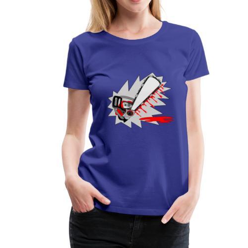T shirt humeur tronçonneuse en sang votre texte FS - T-shirt Premium Femme