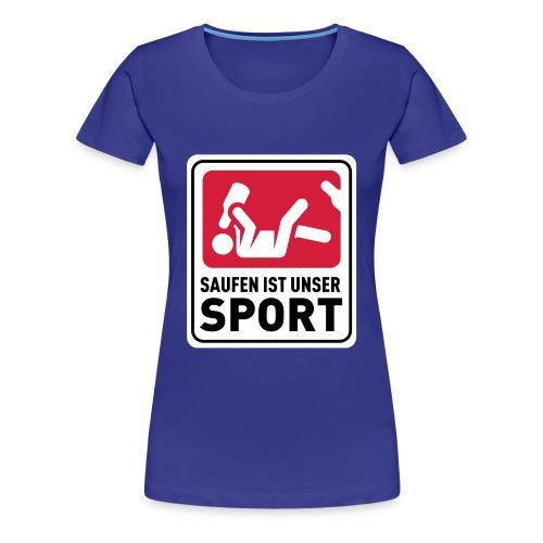 Bundesliga - Saufdesign Saufen ist unser Sport - Frauen Premium T-Shirt