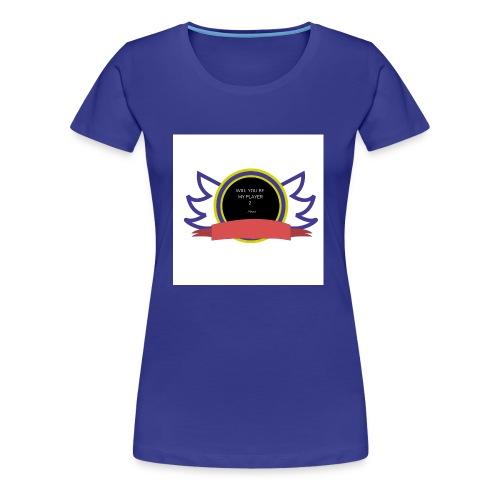 Will you be my player 2 - Women's Premium T-Shirt