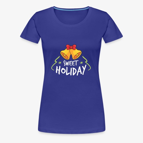Sweet Holiday - T-shirt Premium Femme