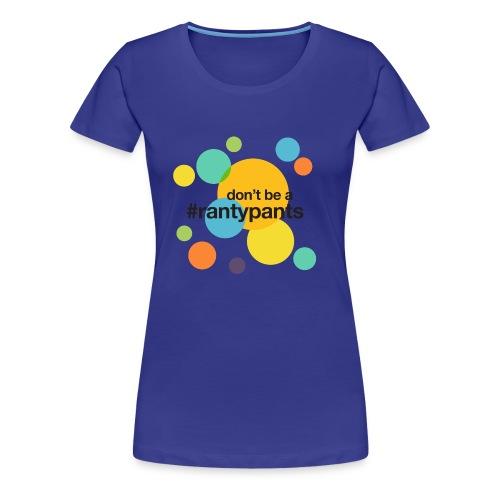 #rantypants (light background) - Women's Premium T-Shirt