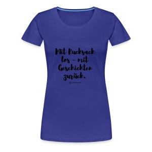 Mit Rucksack los - schwarz - Frauen Premium T-Shirt