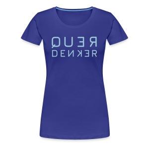 QUERDENKER - Frauen Premium T-Shirt