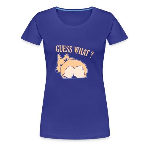 Corgi Hund Spruch Witzig Geschenk - Frauen Premium T-Shirt