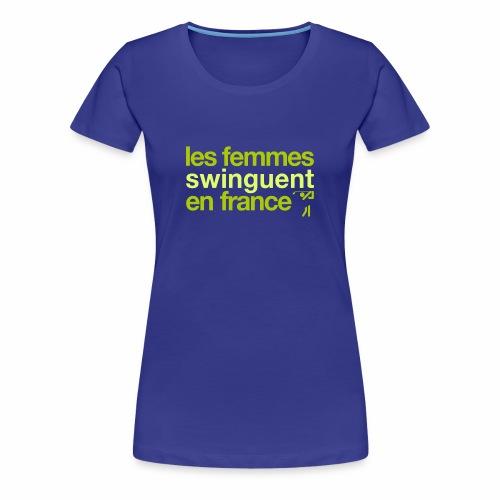 Golf Féminin - Special edition. - Women's Premium T-Shirt