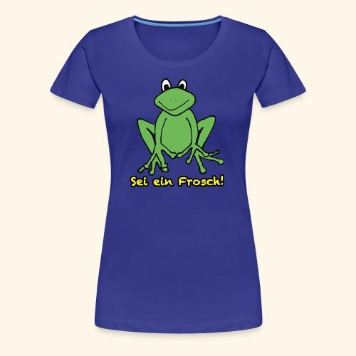 Ein kleiner grüner Frosch! - Frauen Premium T-Shirt