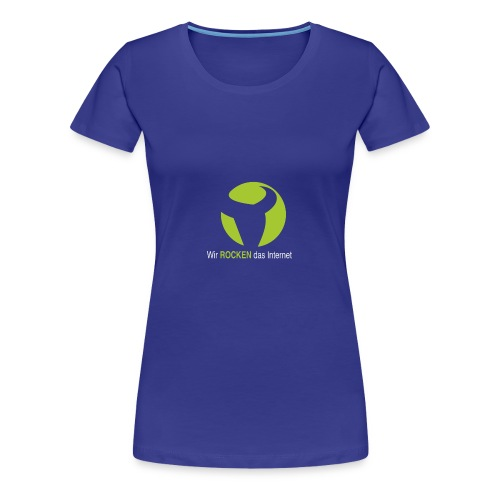 Wir ROCKEN das Internet - Frauen Premium T-Shirt