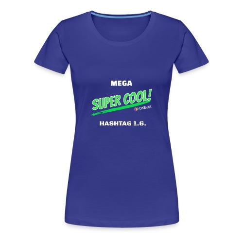 Hashtag Cool - Vrouwen Premium T-shirt