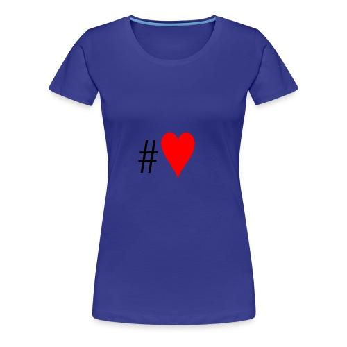 Hashtag Heart - Women's Premium T-Shirt