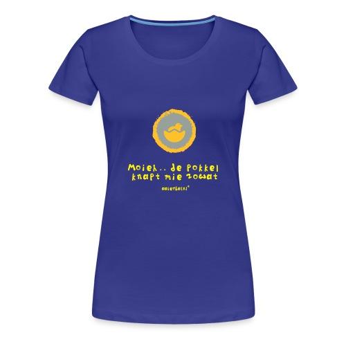 de_pokkel_knapt_mie - Vrouwen Premium T-shirt