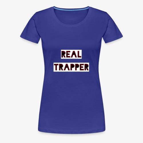 REAL TRAPPER - Women's Premium T-Shirt