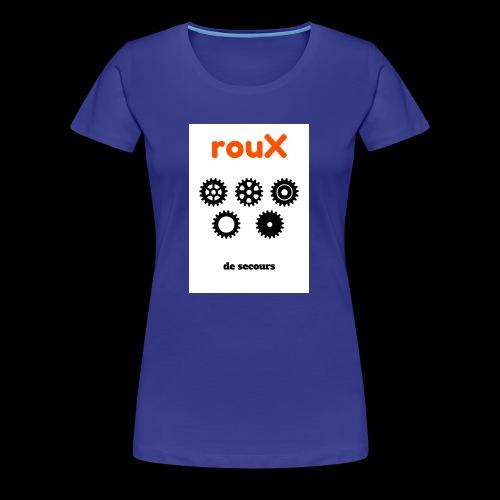 Roux 1 - T-shirt Premium Femme