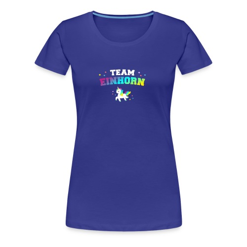 Team Einhorn - Frauen Premium T-Shirt
