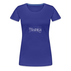 Options Trader - Women's Premium T-Shirt