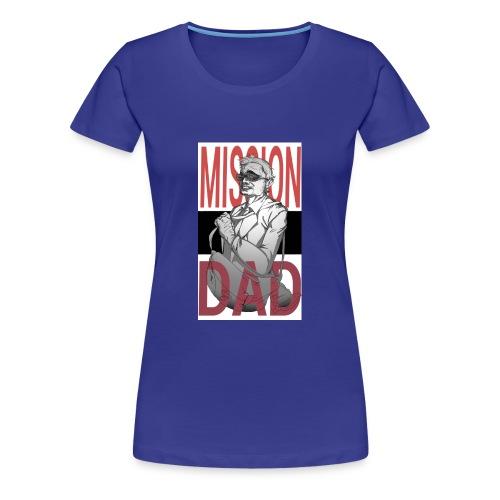 MissionDad - Maglietta Premium da donna