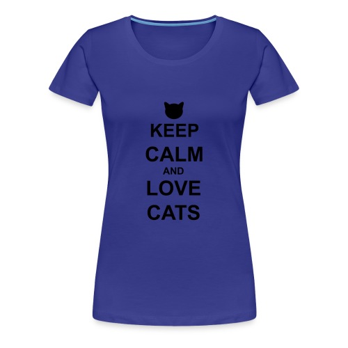 Keep Calm and Love Cats - Black - Women's Premium T-Shirt