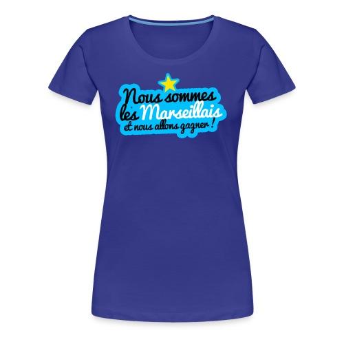 Collection Nous sommes les Marseillais - T-shirt Premium Femme