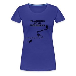 Planning of my holidays - T-shirt Premium Femme