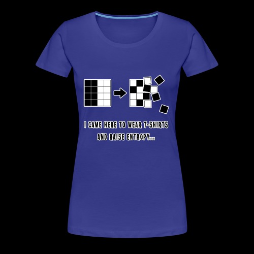 Entropy Shirt - Women's Premium T-Shirt
