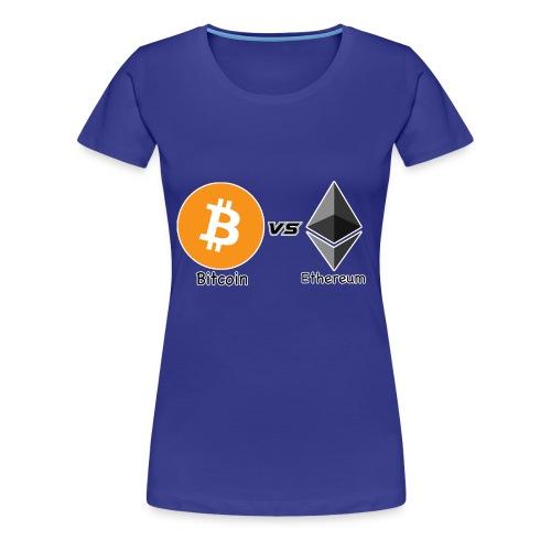 Bitcoin vs ethereum con ok - Maglietta Premium da donna
