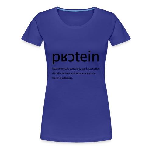 Protéine - T-shirt Premium Femme