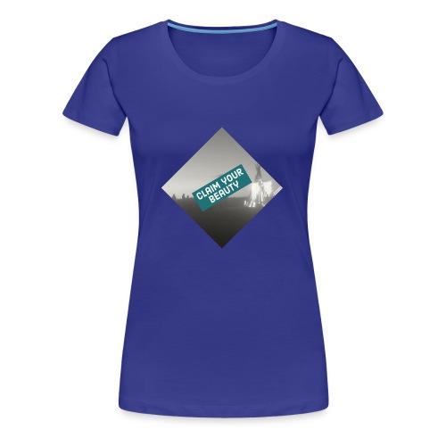 Claim your Beauty 2 - Frauen Premium T-Shirt