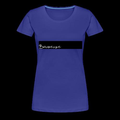 Boudeuse - T-shirt Premium Femme