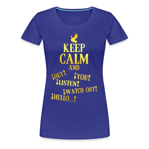 Keep Calm and Navi - Camiseta premium mujer