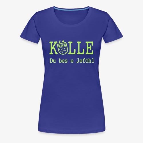 Kölle Do bes e Jeföhl - Köln, Alaaf, Dom VECTOR - Frauen Premium T-Shirt