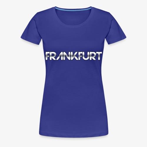 Metalkid Frankfurt - Frauen Premium T-Shirt