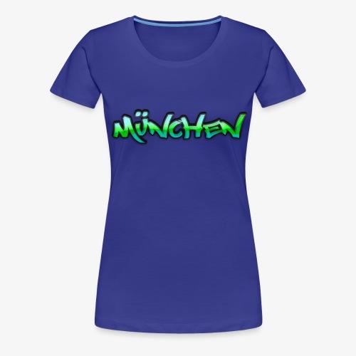 Gangster München - Frauen Premium T-Shirt