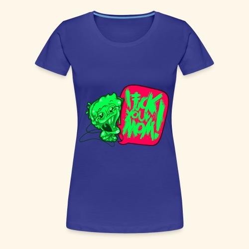 IF @ # * K YOUR MOM! - Women's Premium T-Shirt