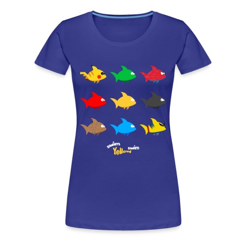 Swim! Yellow! Swim! - Vrouwen Premium T-shirt