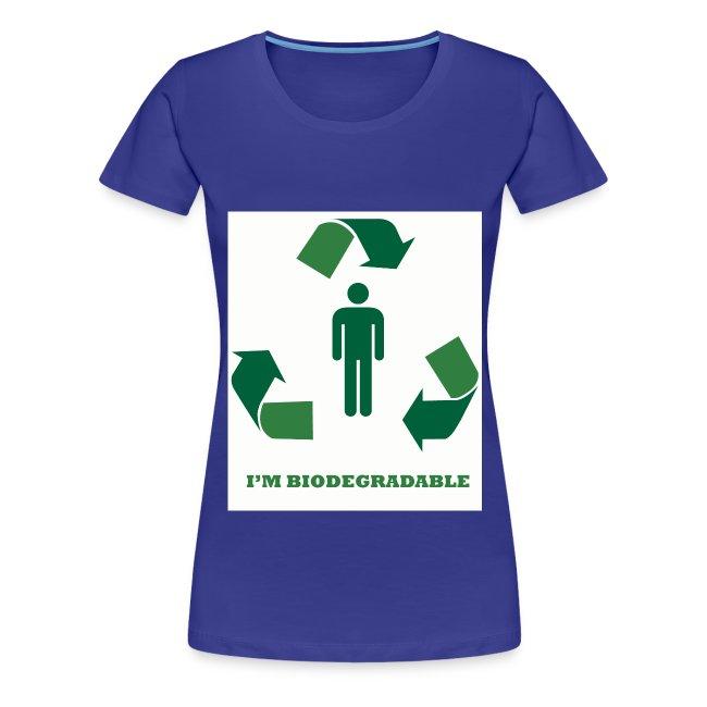 I'm Biodegradable