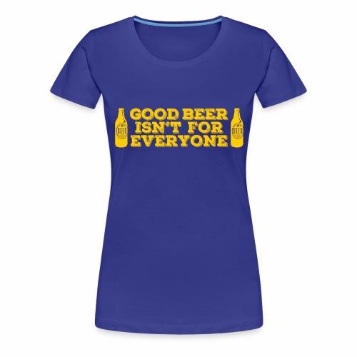 Good Beer - Women's Premium T-Shirt