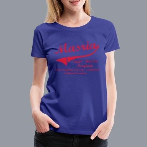 Masria - Frauen Premium T-Shirt