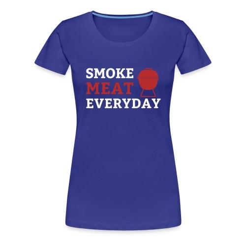 smoke meat everyday shirt - Frauen Premium T-Shirt