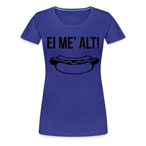 ei_med_alt - Premium T-skjorte for kvinner