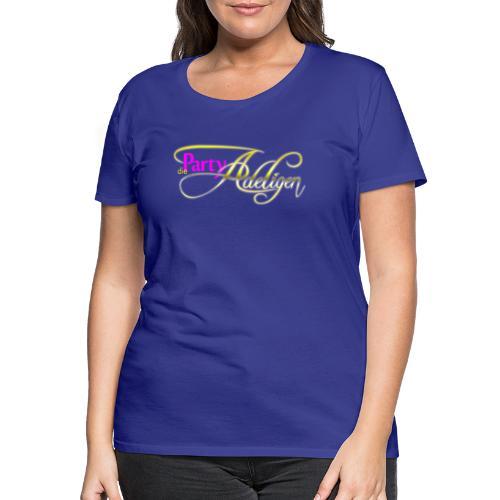 Die PartyAdeligen - Frauen Premium T-Shirt