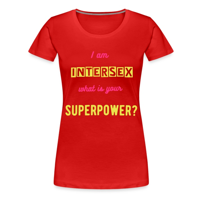 I am intersex what is your superpower?