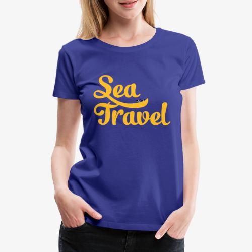 sea travel - T-shirt Premium Femme