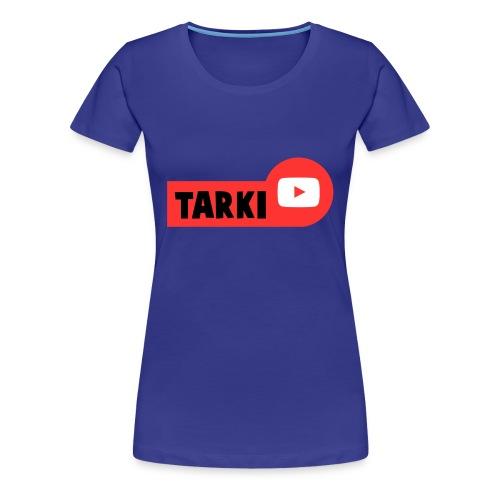 Tarki - T-shirt Premium Femme