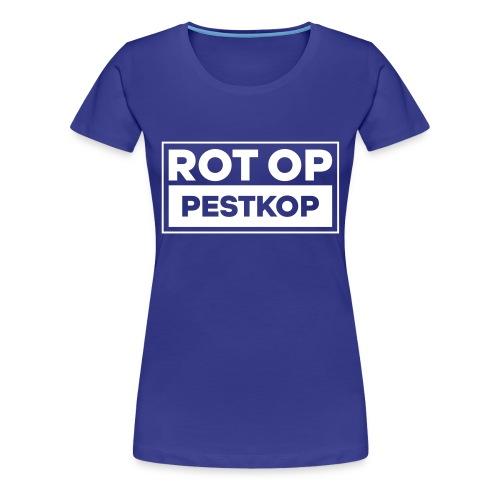 Rot Op Pestkop - Block White - Vrouwen Premium T-shirt