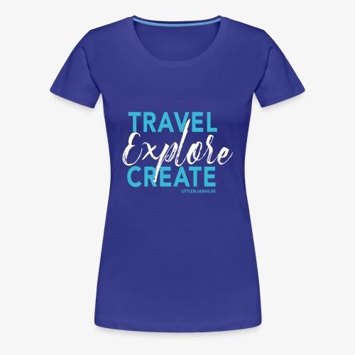 Travel explore create hellblau weiss - Frauen Premium T-Shirt